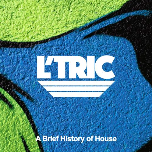 A brief history of house music l 39 tric hbt mag for History of house music